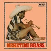 Neketini Brass Songs