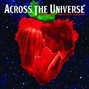 Across The Universe: Music From The Motion Picture Songs