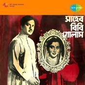 Saheb Bibi Golam Songs