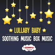 Lullaby Baby: Soothing Music Box Music Songs