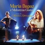 Maria Dapaz E Mahatma Costa - A Arte De Amália Rodrigues - Ao Vivo Songs