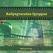 Kaliyugvaradan Ayyappan Songs