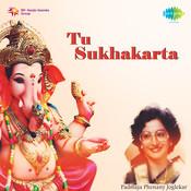 Tu Sukhakarta Marathi Padmaja Phenany Joglekar Songs