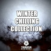 Winter Chilling Collection Songs