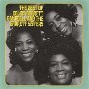 The Best Of Delois Barrett Campbell And The Barrett Sisters Songs