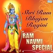Shri Ram Bhajan Ragini - Ram Navmi Spl Songs