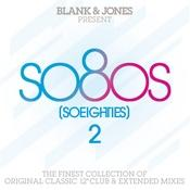 so80s (So Eighties) Volume 2 - Pres. By Blank & Jones Songs
