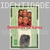 Identidade - Demonios Da Garoa Songs