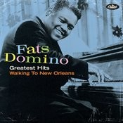 Greatest Hits: Walking To New Orleans (2002 Digital Remaster) Songs