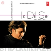 Is Dil Se Songs
