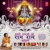 Hamare Ramji Ko Ram Ram Kahiye Songs