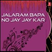 Jalaram Bapa No Jay Jay Kar Songs