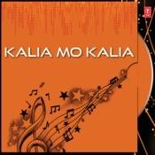 Kalia Mo Kalia Songs