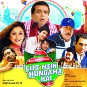 Life Mein Hungama Hai Songs