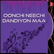 Oonchi Neechi Dandiyon Maa Songs
