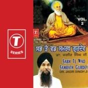 Sab Te Wad Samrath Gurdev Songs