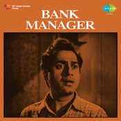 Bank Manager Songs