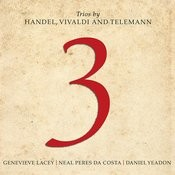 3: Trios By Handel, Vivaldi And Telemann Songs