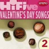 Rhino Hi-Five: Valentine's Day Songs 2 Songs