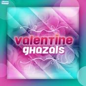 Valentine Ghazals Songs
