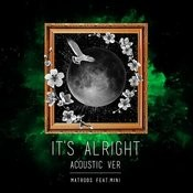 It's Alright (Acoustic Version) Songs