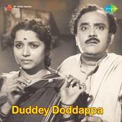 Duddey Duddappa Songs