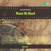 Raaz Ki Baat Songs