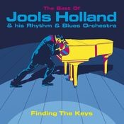 Finding The Keys: The Best Of Jools Holland Songs