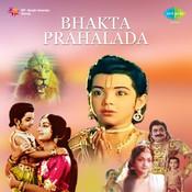 Bhakta Prahalada Songs