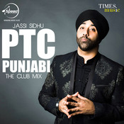 Ptc Punjabi The Club Mix Songs