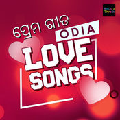 Odia Love Songs Songs