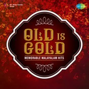 Old is Gold - Memorable Malayalam Hits Songs