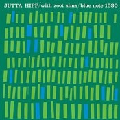Jutta Hipp With Zoot Sims (2007 Digital Remaster) (Rudy Van Gelder Edition) Songs
