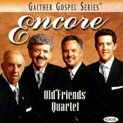 Encore: Old Friends Quartet Songs