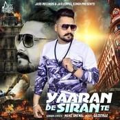 Yaaran De Siran Te Songs
