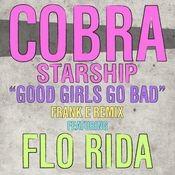 Good Girls Go Bad (feat. Flo Rida) Songs