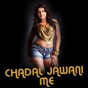 Chadal Jawani Me Songs