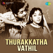 Thurakatha Vathi Songs