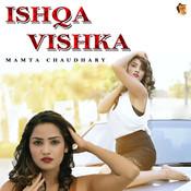 Ishqa Vishka Song