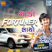 Gadi Fortuner Layo Maulik Barot Full Mp3 Song