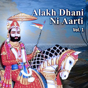 Alakh Dhani Ni Aarti Vol. 1 Songs