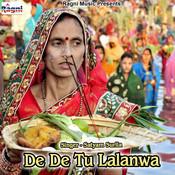 De De Tu Lalanwa Song