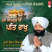 Mere Satguru Hi Patt Rakh Songs