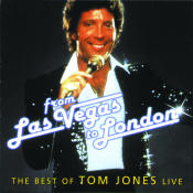 From Las Vegas To London The Best Of Tom Jones Live Songs