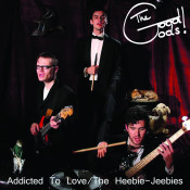 Addicted To Love The Heebie Jeebies Songs
