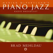 Marian McPartland's Piano Jazz with Brad Mehldau Songs