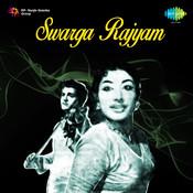 Swarga Rajyam Songs