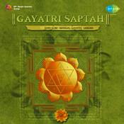 Gayatri Saptah - Shri Som Mangal Gayatri Vandan Songs