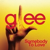 Somebody To Love (Glee Cast Version) (Cover of Queen Song) Songs