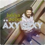 Äxy sexy Songs